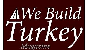 We Build Turkey Türk gayrimenkul sektörü dünyaya bir kez daha açılıyor
