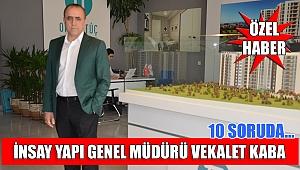 10 soruda İnsay Yapı Genel Müdürü Vekalet Kaba