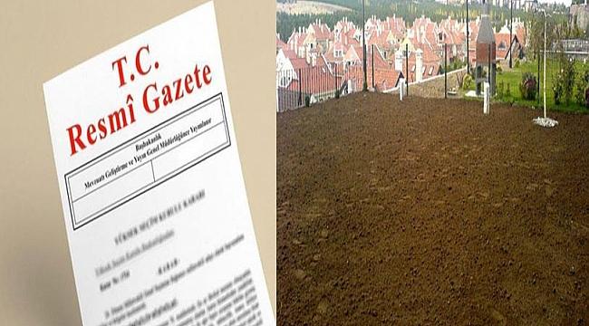 Toprak Normu Ve Uygulama Kararları Resmi Gazetede Yayımlandı